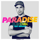 DRENCHILL FEAT. INDIIANA - Paradise (You Love Dance/Planet Punk/NITRON music/Sony)