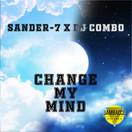 SANDER-7 x DJ COMBO - Change My Mind (Jambacco)