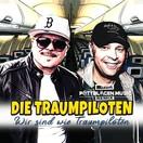 DIE TRAUMPILOTEN - Wir Sind Wie Traumpiloten (Best Mix)