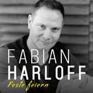 FABIAN HARLOFF - Feste Feiern (Music Television)