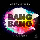 MAZZA & SARY - Bang Bang (Klaas Remix) (You Love Dance/Planet Punk/KNM)