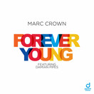 MARC CROWN FEAT. DAMIAN PIPES - Forever Young (You Love Dance/Planet Punk/KNM)