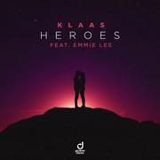 KLAAS FEAT. EMMIE LEE - Heroes (You Love Dance/Planet Punk/KNM)