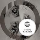 DJ B-DOME - Bla Bla Bla (TB Media/KNM)