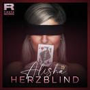 ALISHA - Herzblind (Fiesta/KNM)
