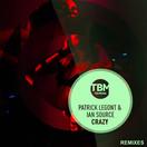 PATRICK LEGONT & IAN SOURCE - Crazy (TB Media/KNM)