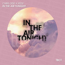 CHRIS ODD & RIZLE - In The Air Tonight (TB Clubtunes/Believe)