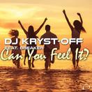 DJ KRYST-OFF & BREAKER - Can You Feel It (Mental Madness/KNM)