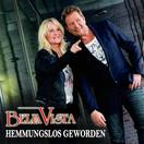 BELLA VISTA - Hemmungslos Geworden (Music Television)