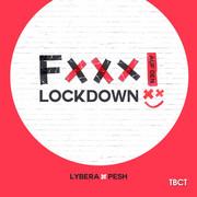 LYBERA FEAT. PESH - F*** auf den Lockdown (TB Clubtunes/Believe)