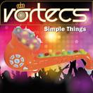 VORTECS - Simple Things (Tkbz Media/Virgin/Universal/UV)