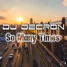 DJ DECRON - So Many Times (Mental Madness/KNM)