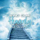 WING GUM FEAT. SHER M@N - Heavenly (Mental Madness/KNM)