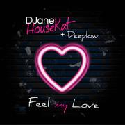 DJANE HOUSEKAT + DEEPLOW - Feel My Love (Suprime:Records)