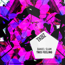 DANIEL SLAM - This Feeling (Tkbz Media/Virgin/Universal/UV)