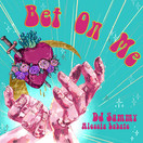 DJ SAMMY & ALESSIA LABATE - Bet On Me (MyClubroom)