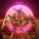 WE WILL - For Your Love (Non Stop Dancing)